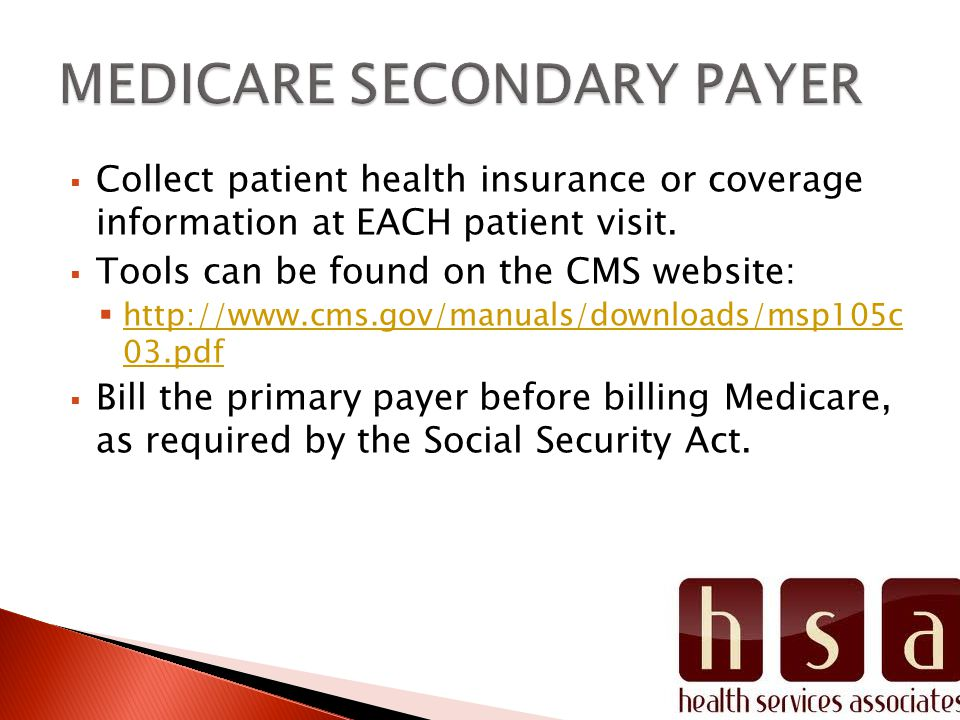  Collect patient health insurance or coverage information at EACH patient visit.