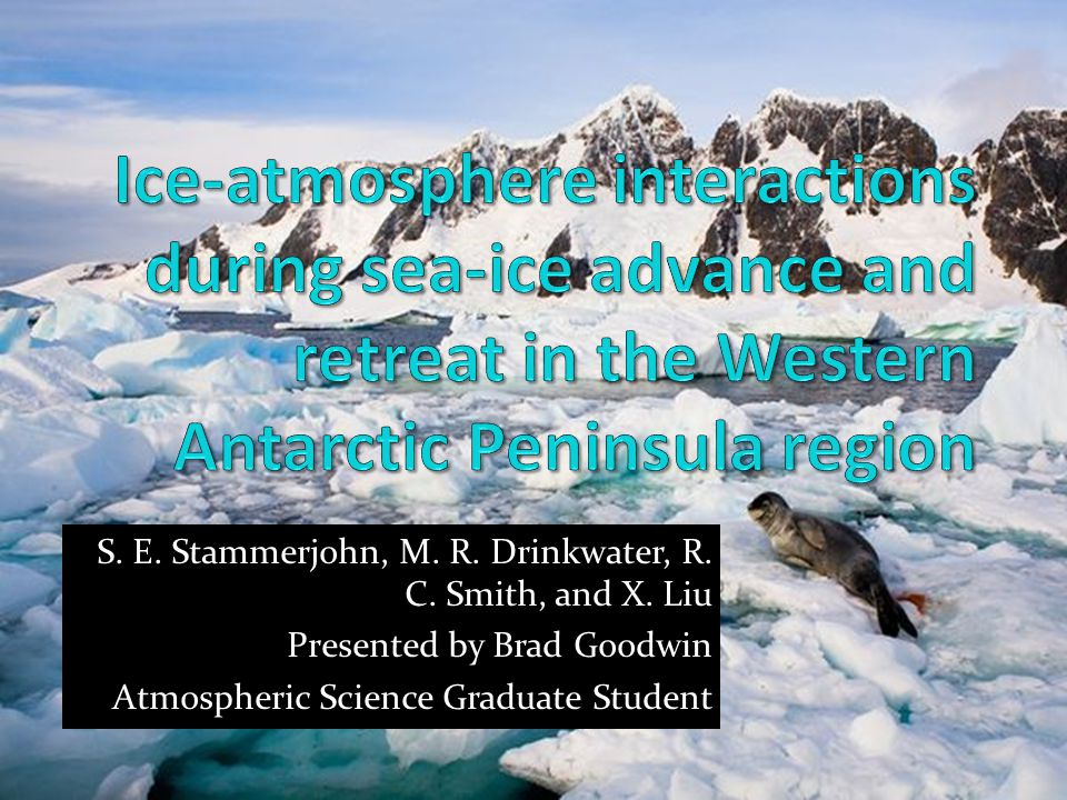 Sea-Ice Forms when surface temperature drops below 29° F Salt excluded from ice, but still saltier than land ice Sea water becomes saltier and denser, important for circulation Typically 1-6 feet thick around Antarctica Changes albedo and acts as an insulator between ocean and atmosphere