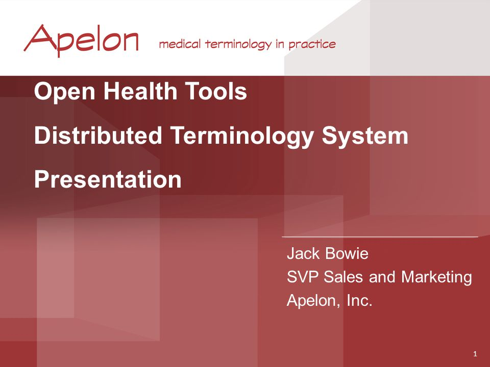 Apelon Leading provider of healthcare terminology products and services Extensive and unique experience partnering with national agencies and healthcare enterprises to improve the quality, comparability & accessibility of clinical information Helps organizations turn terminologies and their use into business assets Develop and refine mission-critical data normalization processes