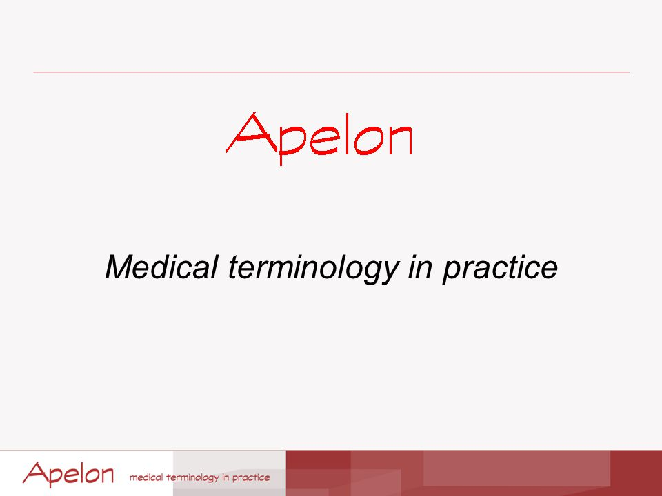 Medical terminology in practice