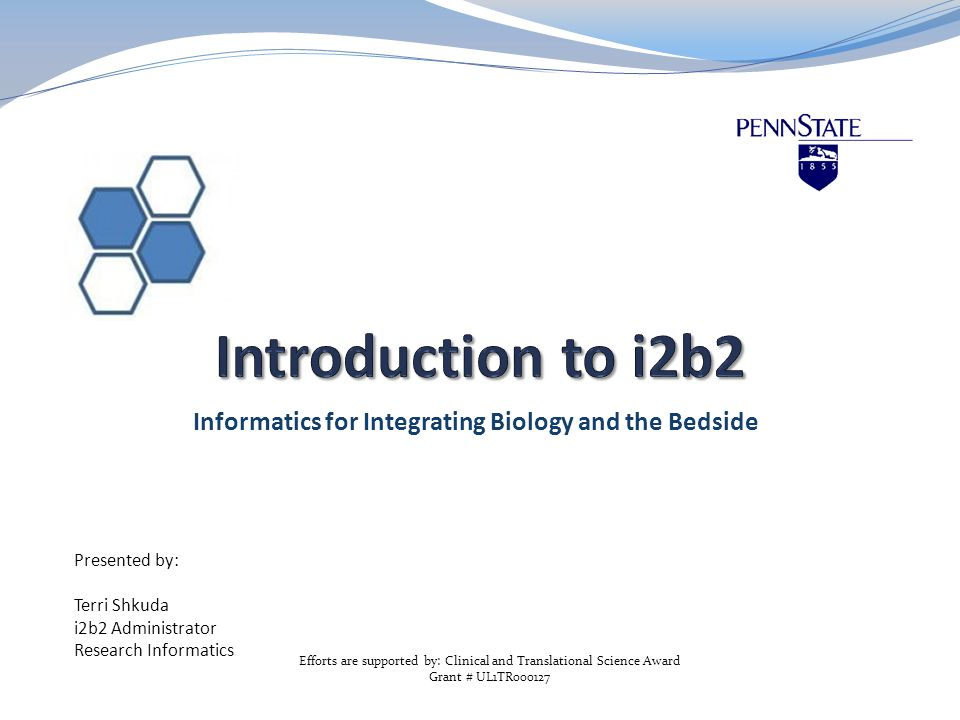 What is i2b2.