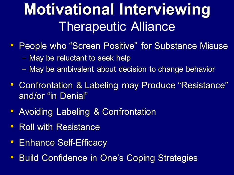 "Motivational Interviewing Motivational Interviewing Therapeutic Alliance People who ""Screen Positive"" for Substance Misuse People who ""Screen Positive"
