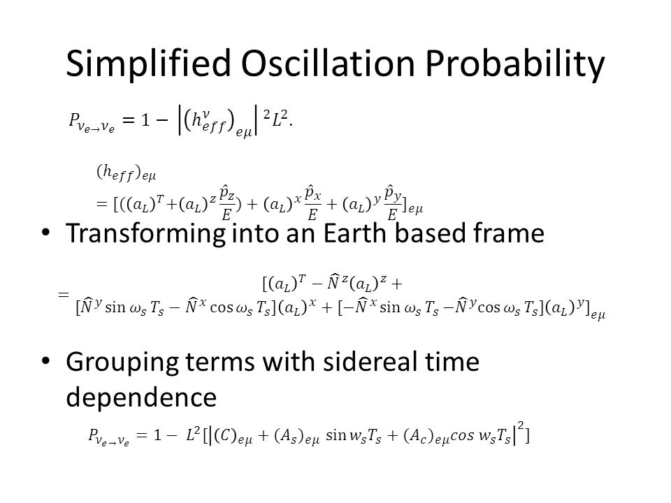 Simplified Oscillation Probability Transforming into an Earth based frame Grouping terms with sidereal time dependence