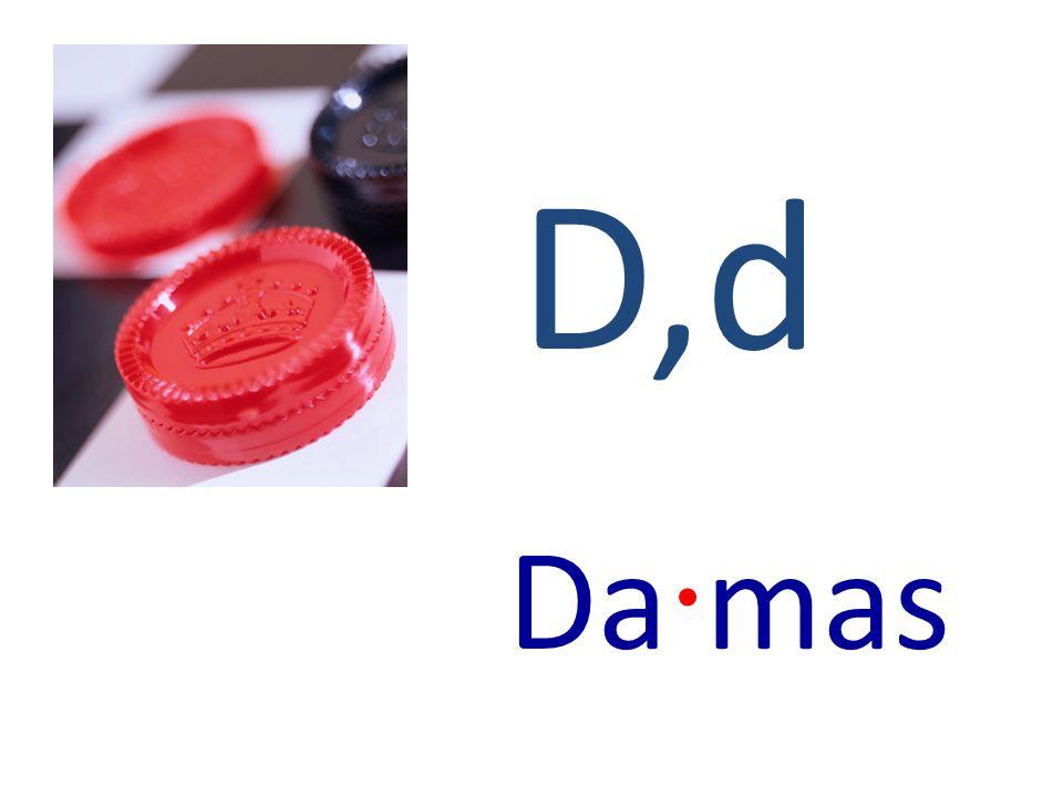 D,d Da · mas