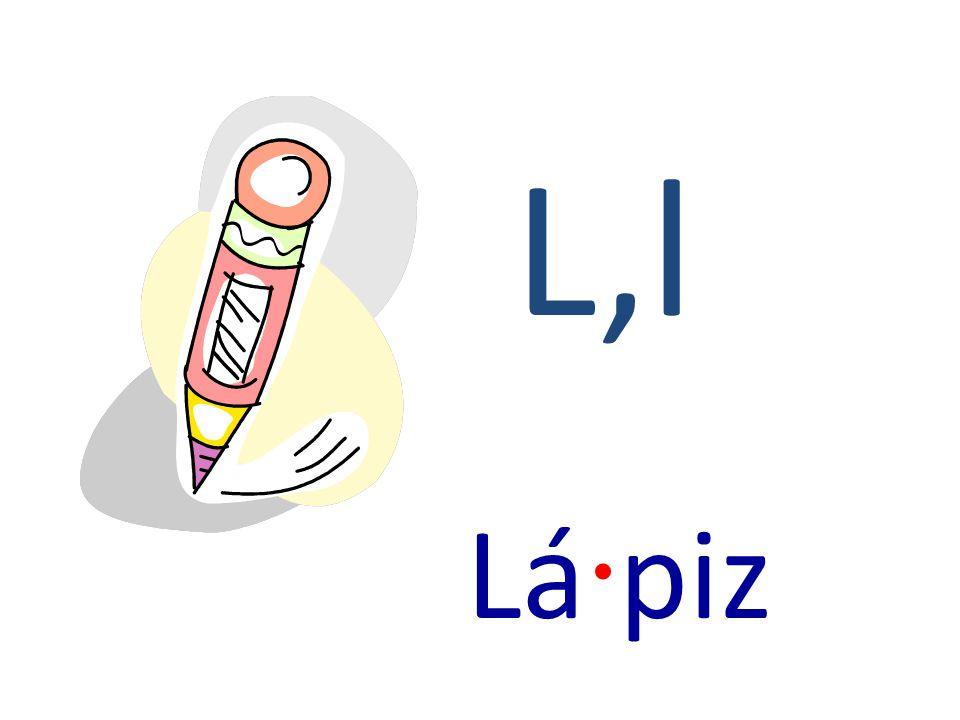 L,l Lá · piz