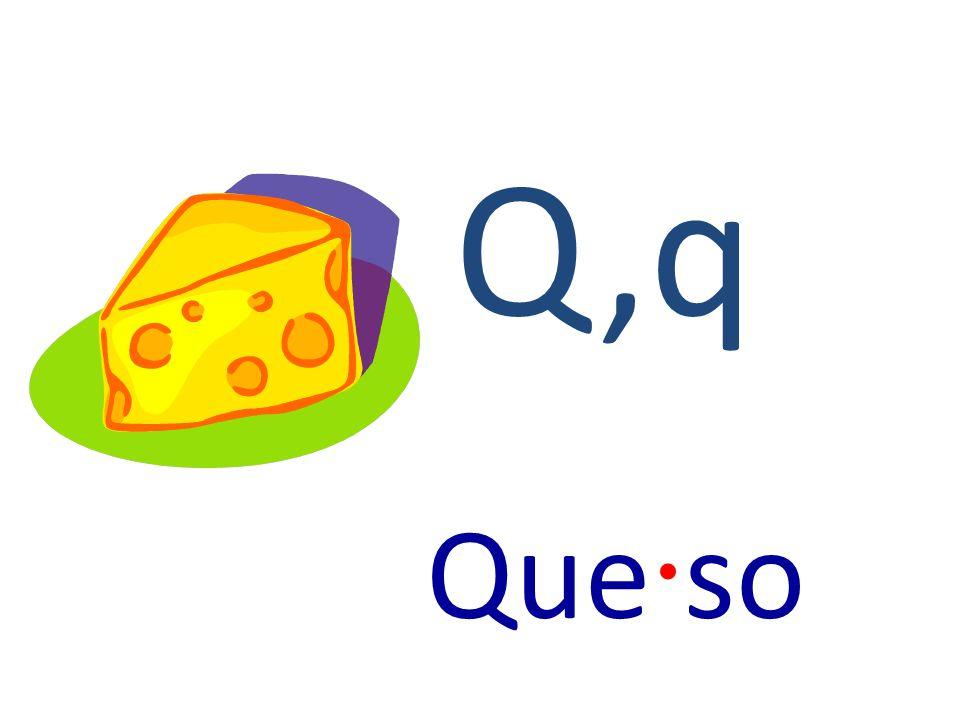Q,q Que · so
