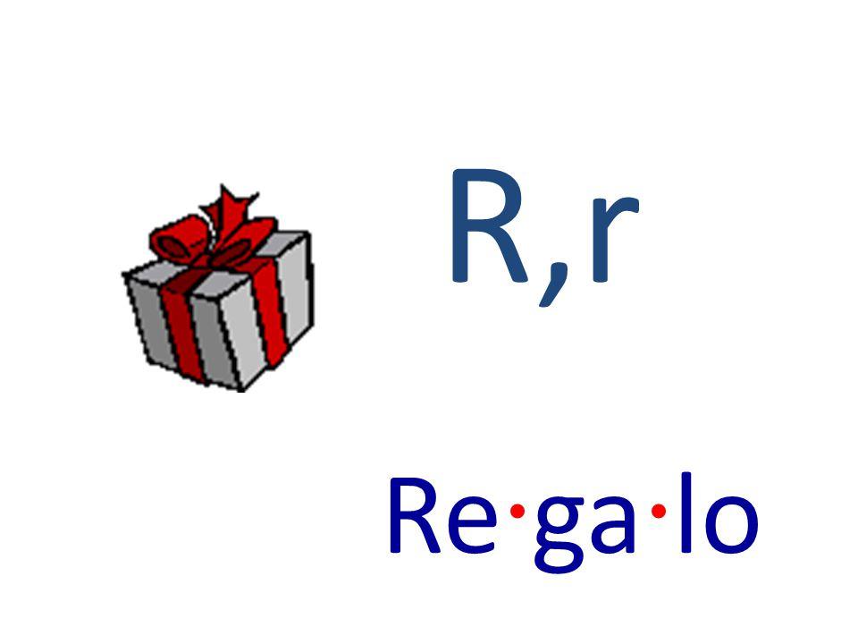 R,r Re · ga · lo