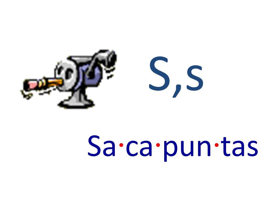 S,s Sa · ca · pun · tas