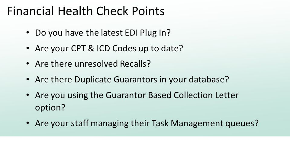 Financial Health Check Points Do you have the latest EDI Plug In.