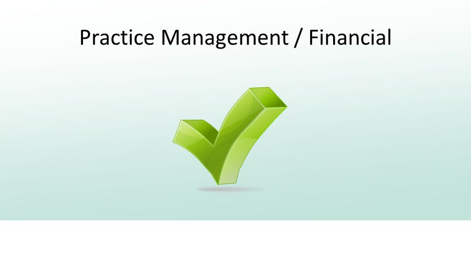 Practice Management / Financial