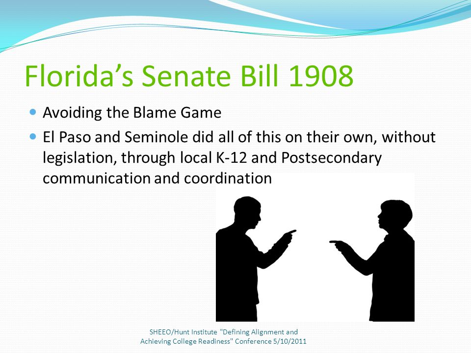 Florida's Senate Bill 1908 Florida's College Readiness Initiative….it all started at a national conference…..