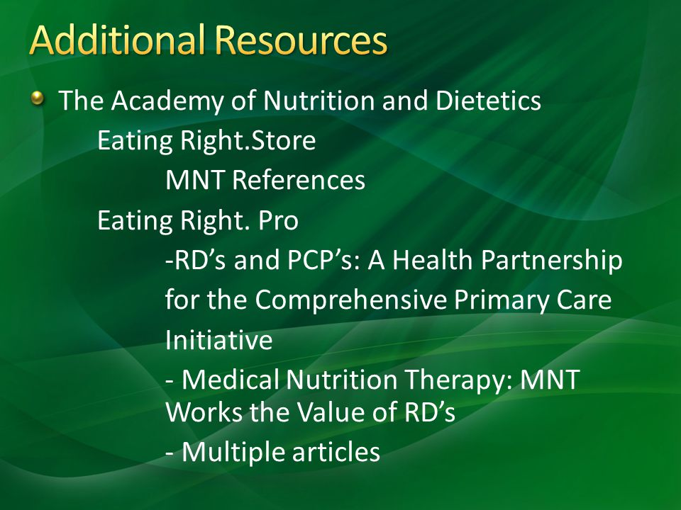 The Academy of Nutrition and Dietetics Eating Right.Store MNT References Eating Right.
