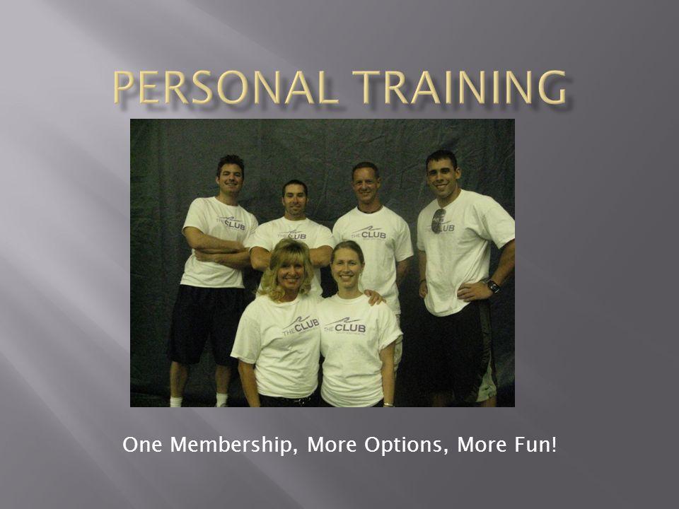 One Membership, More Options, More Fun!