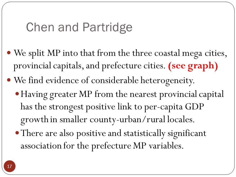 Chen and Partridge We split MP into that from the three coastal mega cities, provincial capitals, and prefecture cities.