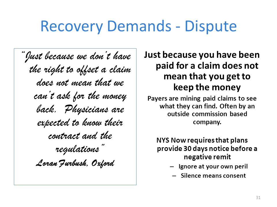 Recovery Demands - Dispute Just because we don't have the right to offset a claim does not mean that we can't ask for the money back.