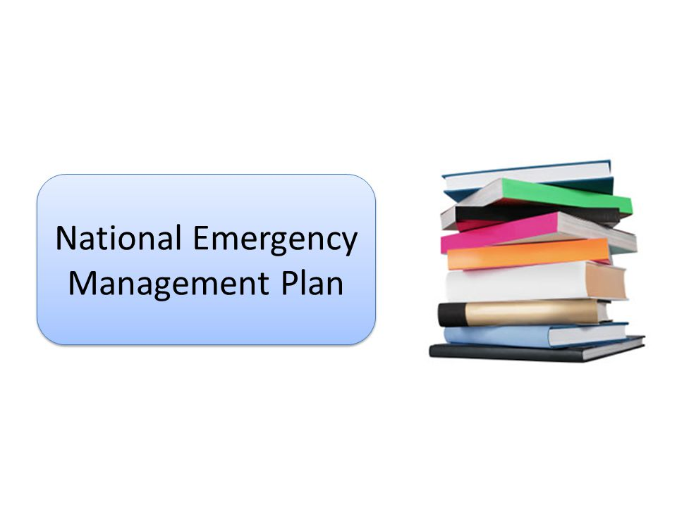 National Emergency Management Plan National Emergency Management Plan