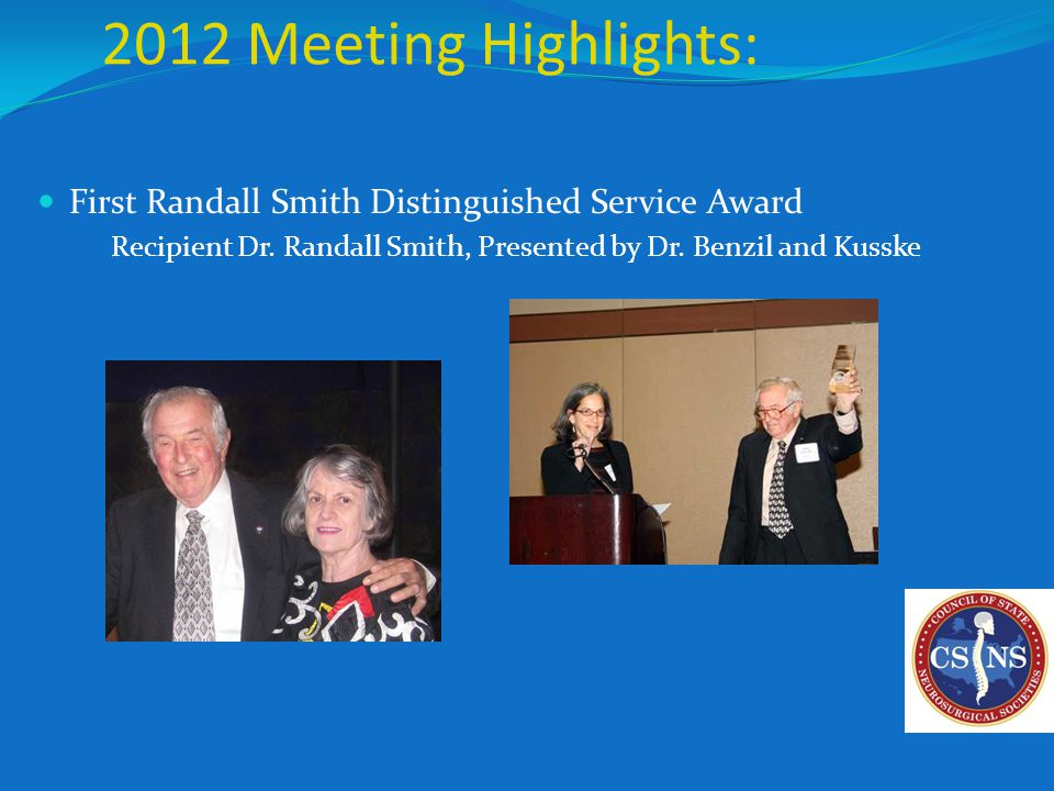 2012 Meeting Highlights: First Randall Smith Distinguished Service Award Recipient Dr.