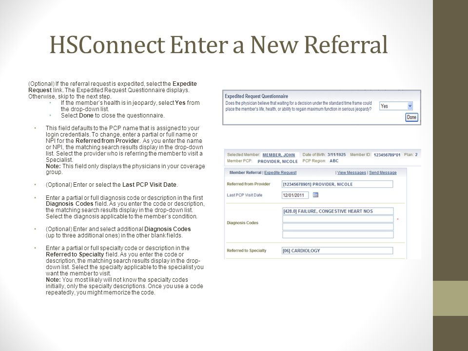 HSConnect Enter a New Referral (Optional) If the referral request is expedited, select the Expedite Request link.