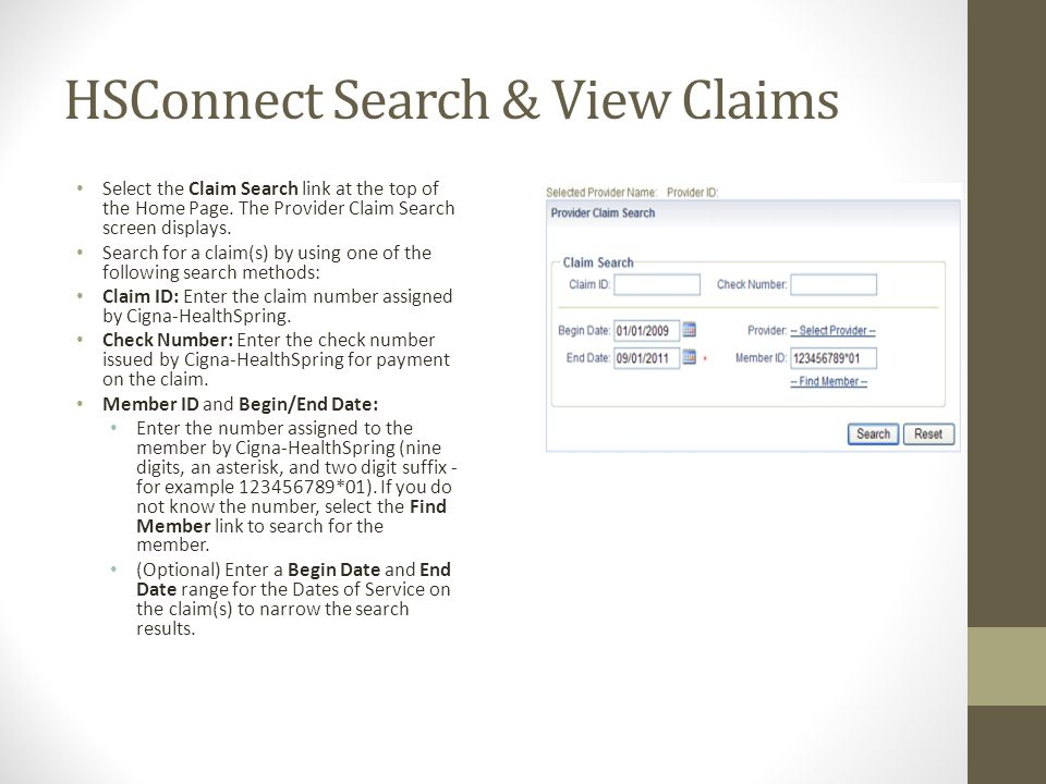 HSConnect Search & View Claims Select the Claim Search link at the top of the Home Page.