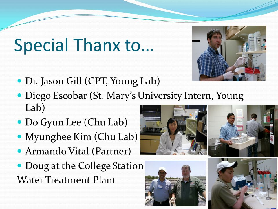 Special Thanx to… Dr. Jason Gill (CPT, Young Lab) Diego Escobar (St.