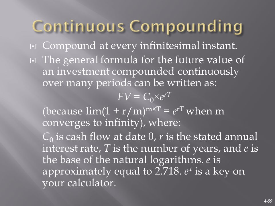 4-59  Compound at every infinitesimal instant.