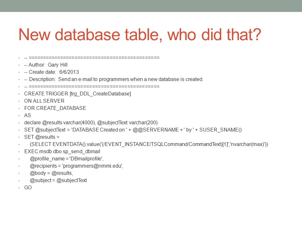 New database table, who did that.
