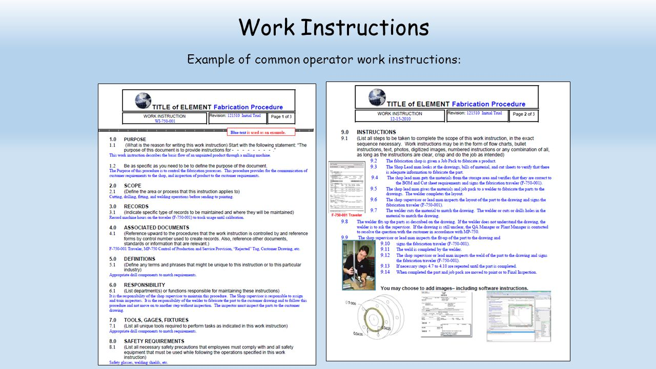 Work Instructions Example of common operator work instructions :