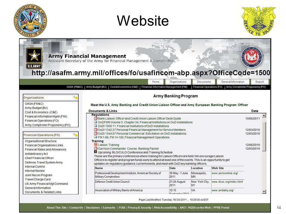 Website 14 http://asafm.army.mil/offices/fo/usafincom-abp.aspx OfficeCode=1500