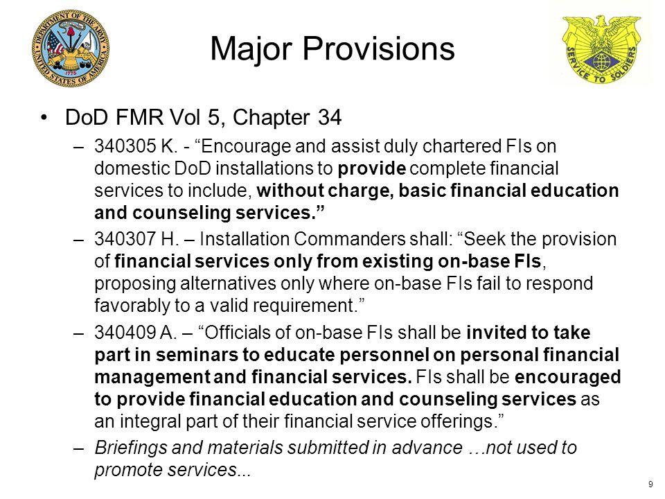 DoD FMR Vol 5, Chapter 34 –340305 K.