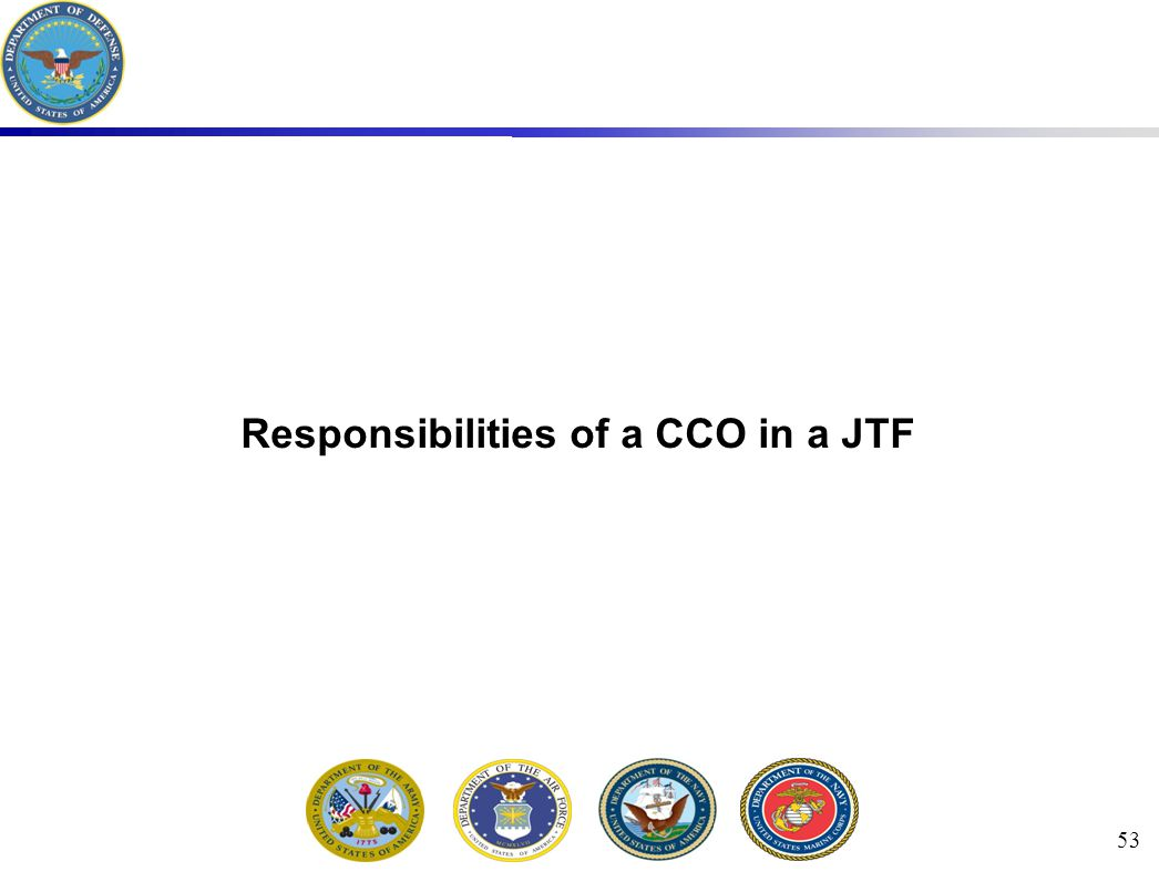 53 Responsibilities of a CCO in a JTF