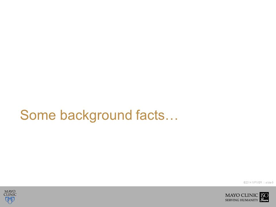 ©2014 MFMER | slide-20 Demographic Data Example* *Data is fictitious and does not reflect Mayo Clinic performance.