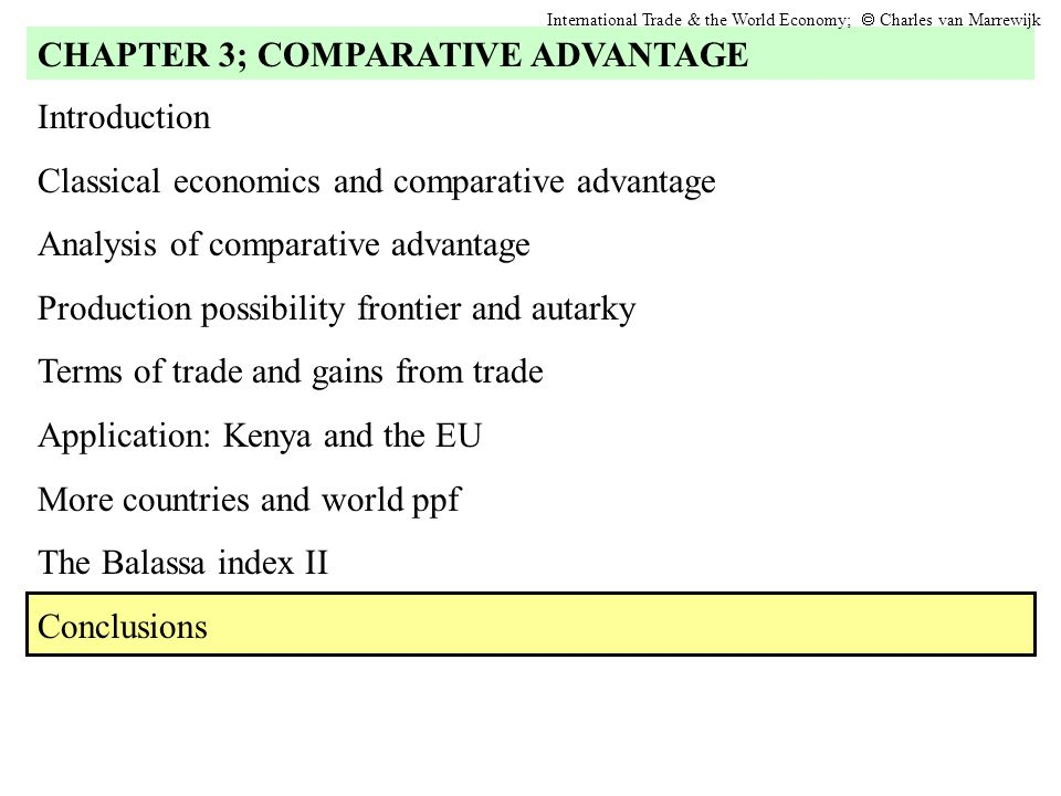 Introduction Classical economics and comparative advantage Analysis of comparative advantage Production possibility frontier and autarky Terms of trad