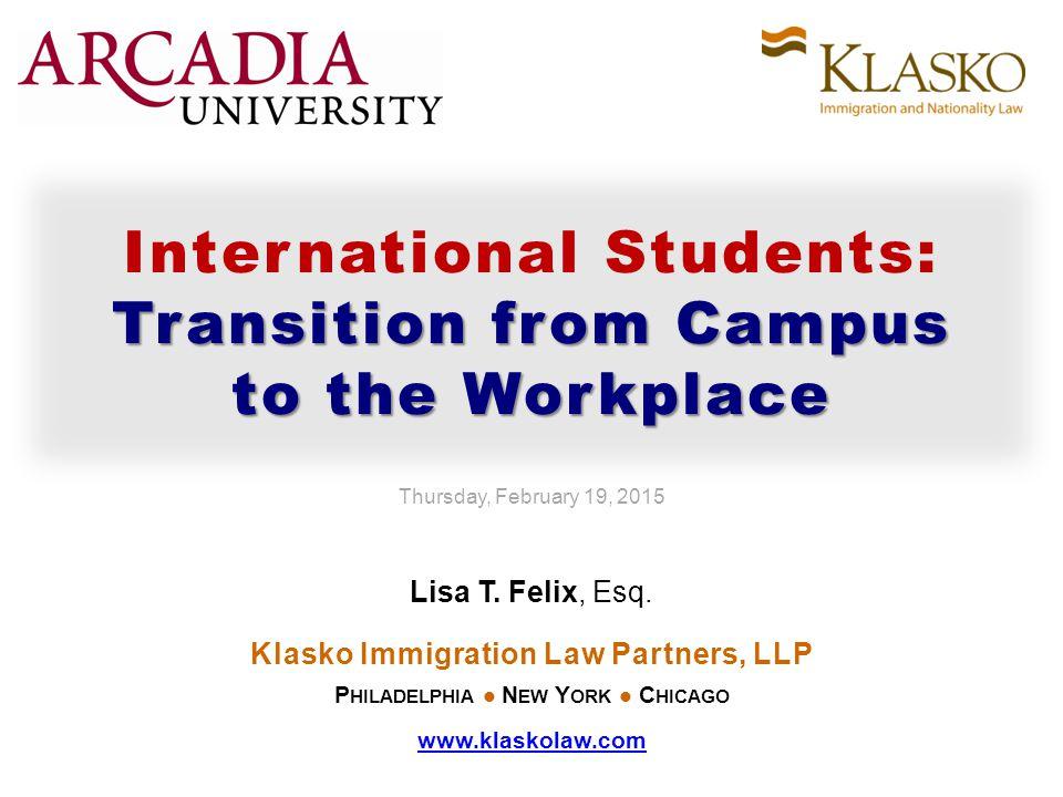 Klasko Immigration Law Partners, LLP Lisa T.Felix, Esq.