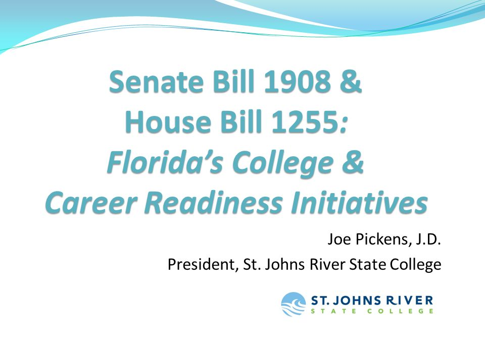 Florida's Senate Bill 1908 Three Years in, Successes & Challenges: Success: Eliminating the element of surprise for students, parents, and K-12 regarding what it means to be college ready Success: Increased student testing and enrollment in high school college readiness and success courses Challenge: Creating true alignment between the high school diploma and college/career readiness Southern Regional Education Board Meeting College & Career Readiness: Senior-Year Transitional Courses & College Developmental Education 6/27/2011