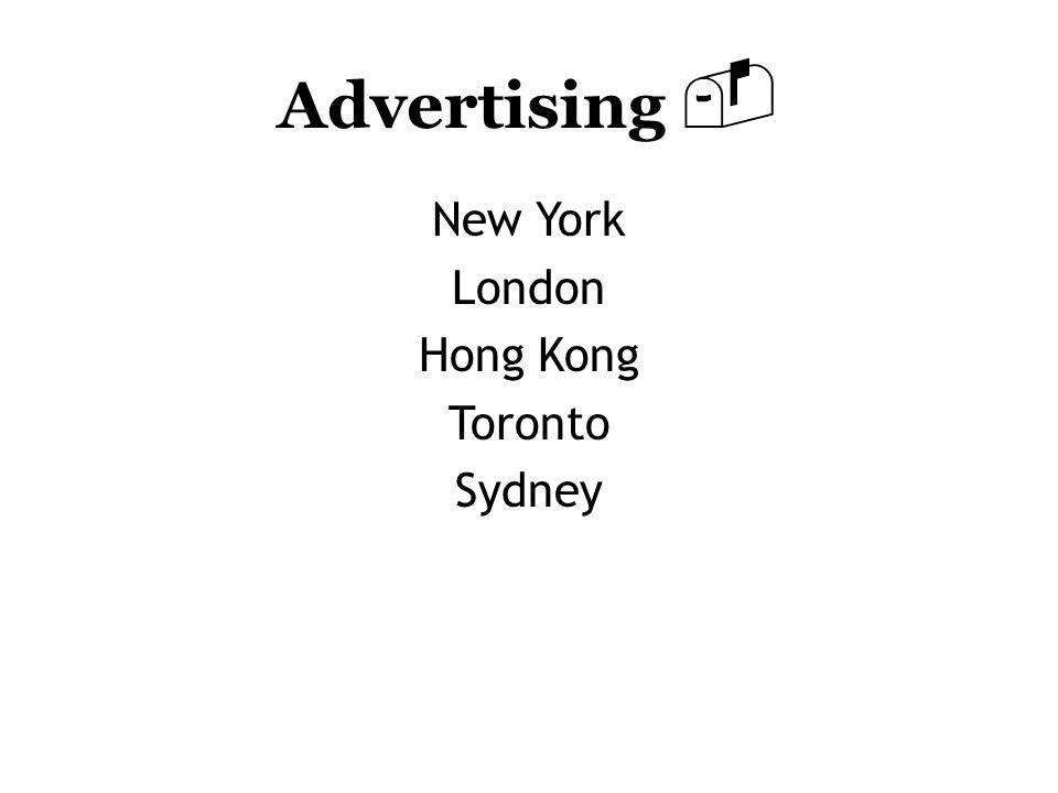 Advertising  New York London Hong Kong Toronto Sydney