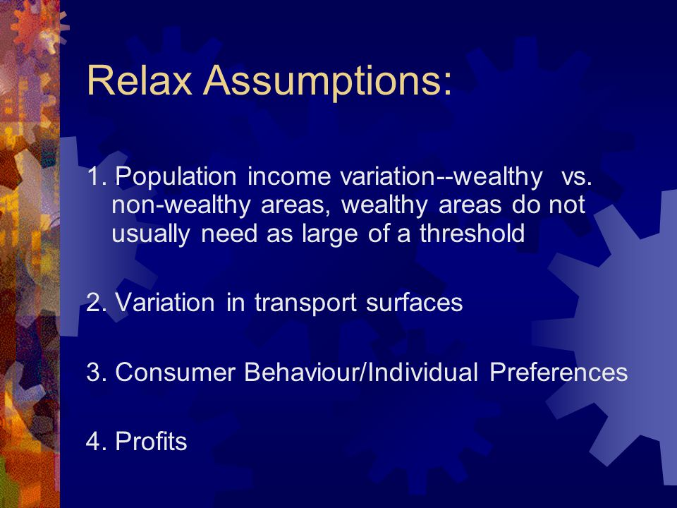 Relax Assumptions: 1. Population income variation--wealthy vs.