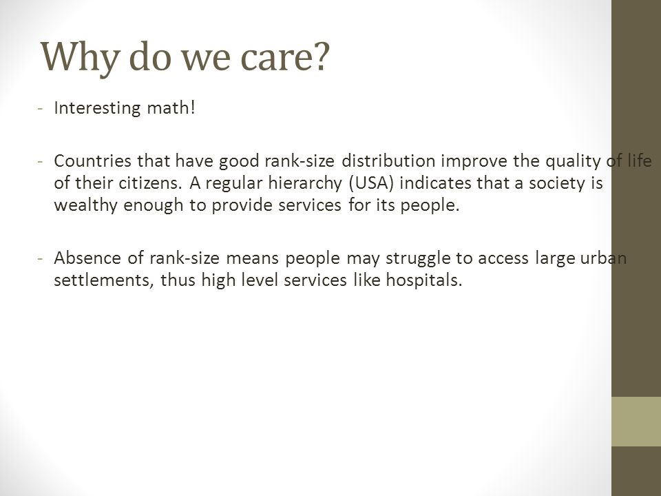 Why do we care. -Interesting math.