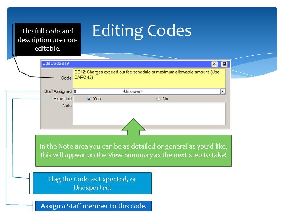 Editing Codes The full code and description are non- editable.
