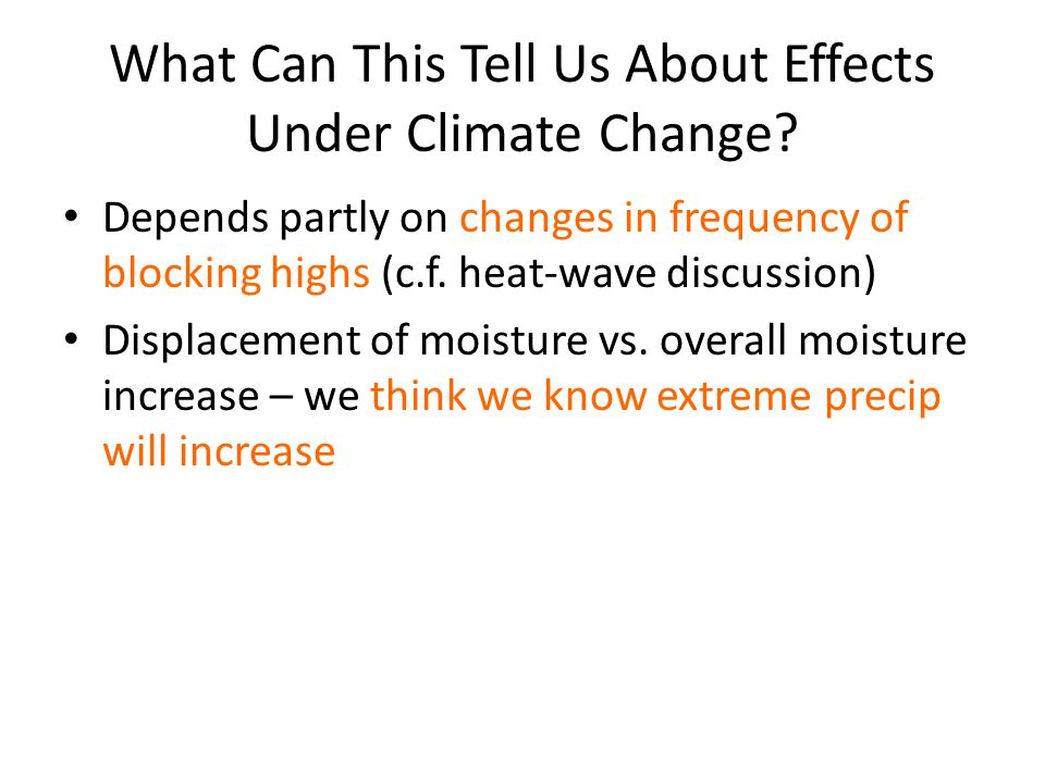 What Can This Tell Us About Effects Under Climate Change.