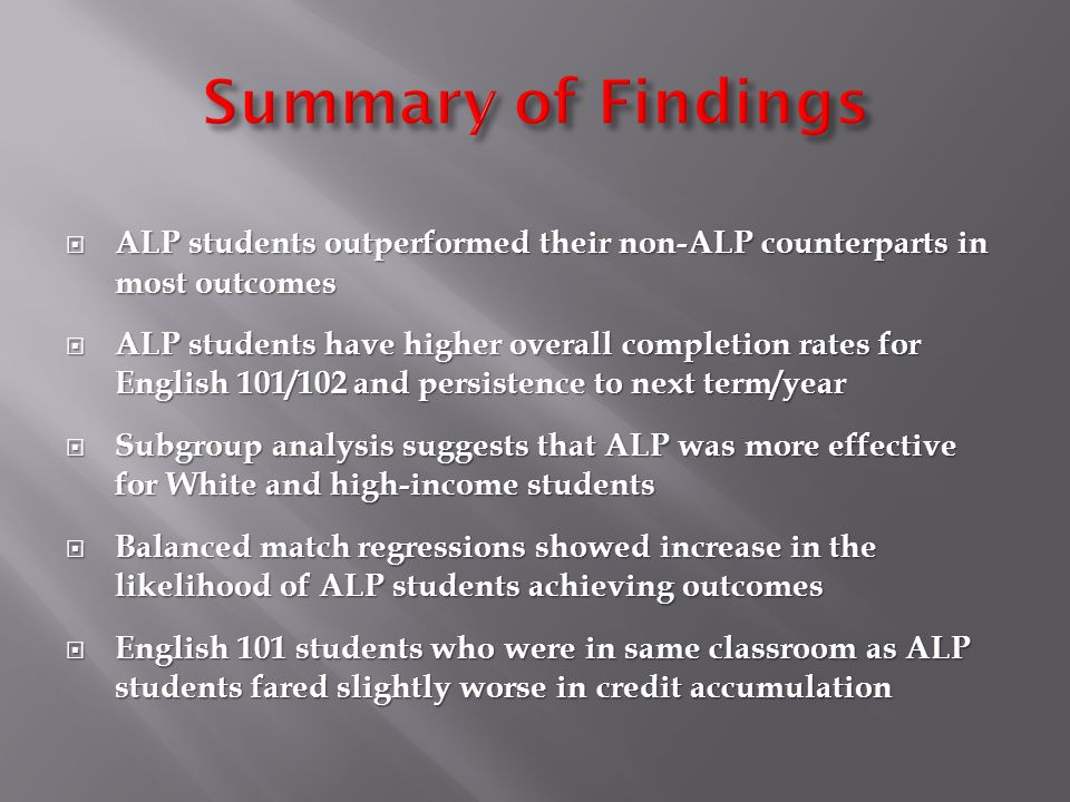  Are college-ready English 101 students negatively impacted by ALP students in the same classroom.