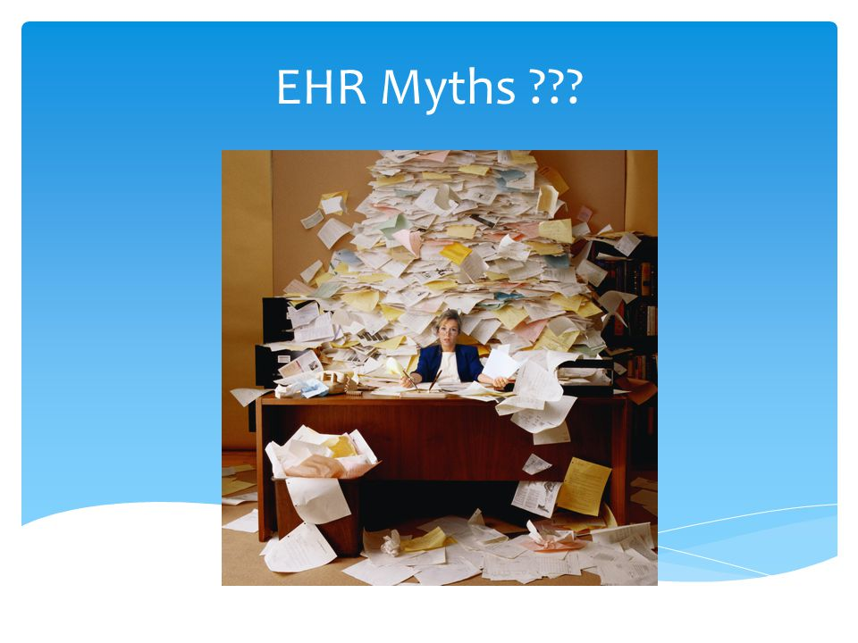EHR Myths