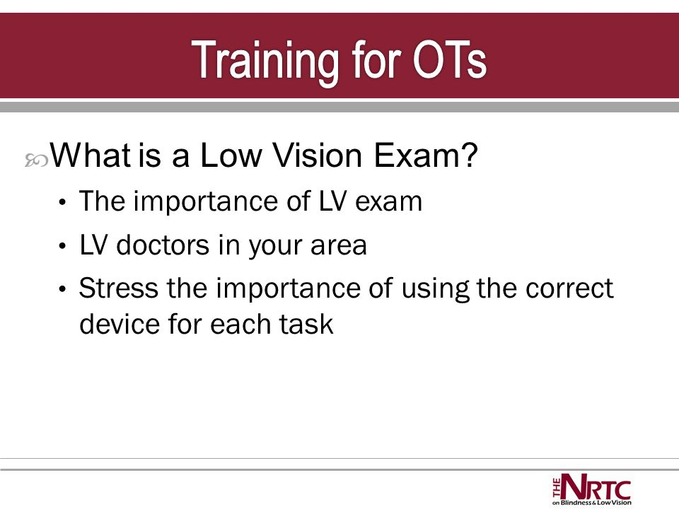  What is a Low Vision Exam.