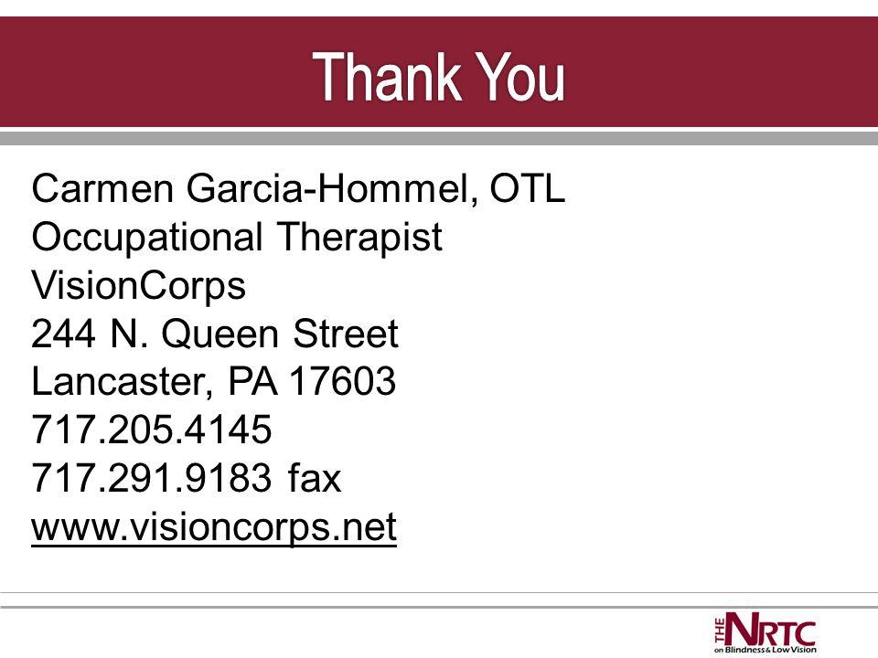 Carmen Garcia-Hommel, OTL Occupational Therapist VisionCorps 244 N.