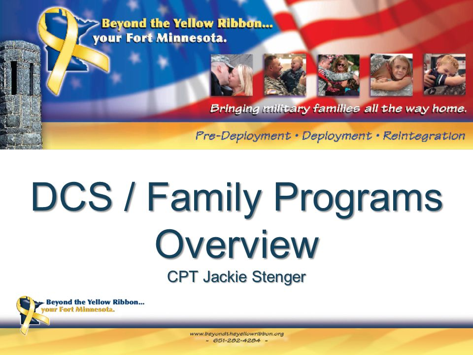 DCS / Family Programs Overview CPT Jackie Stenger