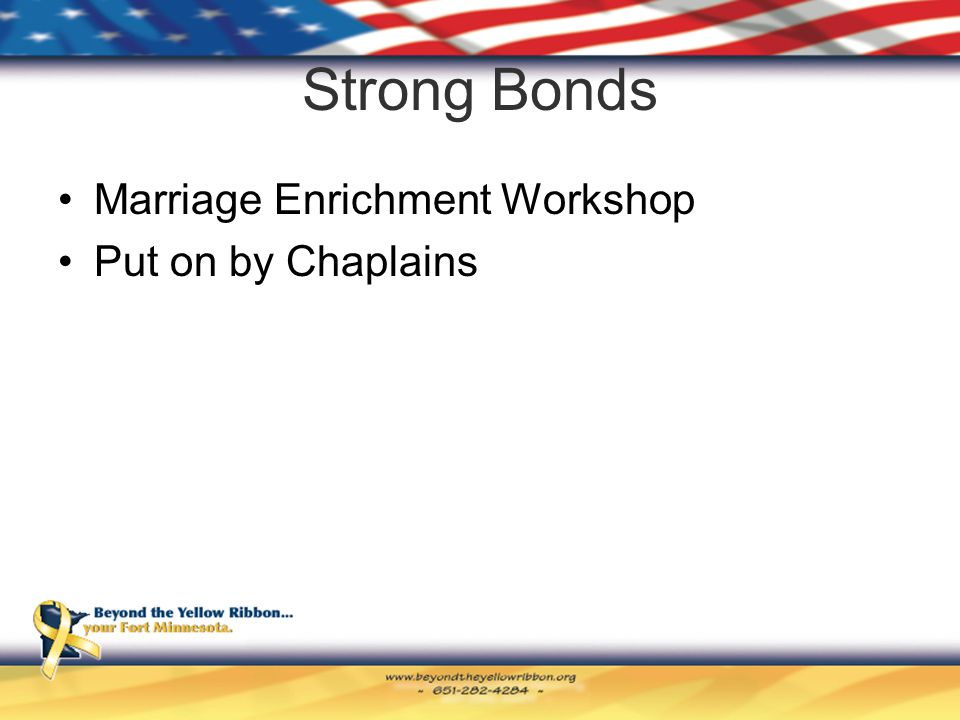 Strong Bonds Marriage Enrichment Workshop Put on by Chaplains