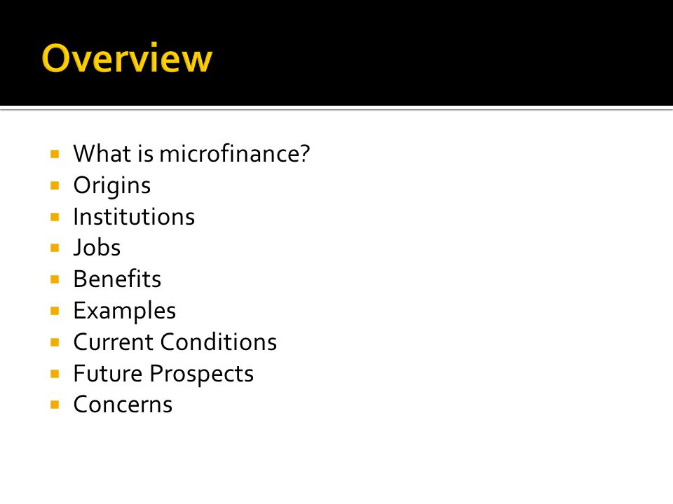  What is microfinance.