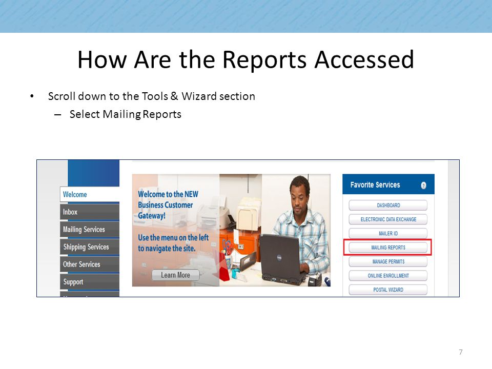 How Are the Reports Accessed Scroll down to the Tools & Wizard section – Select Mailing Reports 7