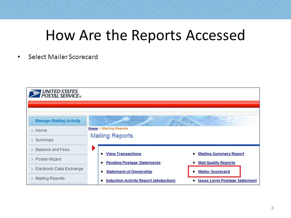 How Are the Reports Accessed Select Mailer Scorecard 8
