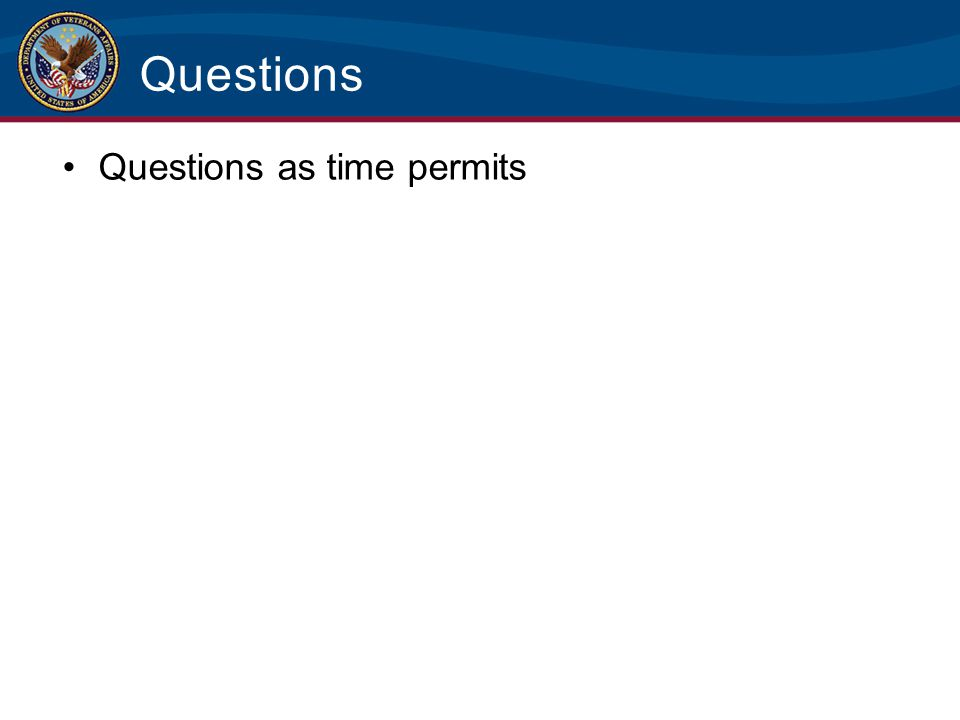Questions Questions as time permits
