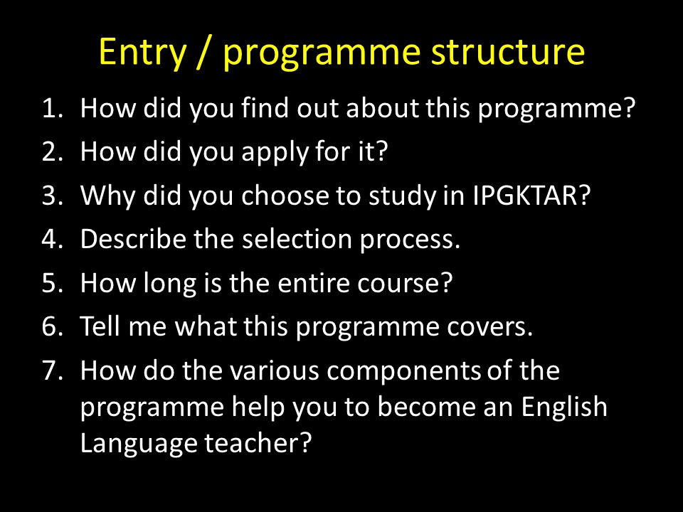 Entry / programme structure 8.How many credits in total will you accumulate over the entire course.